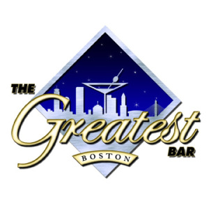 The Greatest Bar Boston - CLICK HERE!